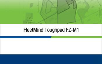 FleetMind Toughpad FZ-M1